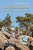 Teutoschleifen & Teutoschleifchen: 17 Premium-Rundwanderungen im Tecklenburger Land mit App-Anbindung, GPS-Daten und Geo-Caching: Die 17 schönsten ... ... Premium: Premiumwanderführer von Ideemedia)