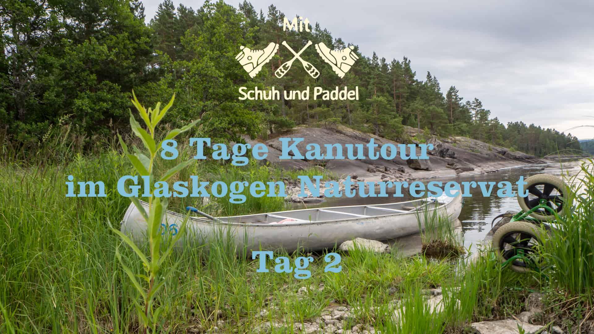 8 Tage Kanutour im Glaskogen Naturreservat – Tag 2